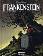 De Mary Shelley frankenstein T1, bd chez Delcourt de Mousse, Galopin