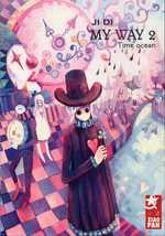My Way T2 : Time Ocean (0), manga chez Xiao Pan de Ji Di
