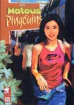 Matous et Pingouins, manga chez Xiao Pan de Song