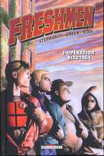 Freshmen T1 : Opération bizutage (0), comics chez Delcourt de Green, Sterbakov, Kirk, Wengler