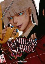 Gambling school T5, manga chez Soleil de Kawamoto, Naomura