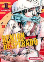 Renjoh desperado T1, manga chez Kurokawa de Dongshik