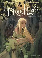 Brindille T1 : Les Chasseurs d'ombre (0), bd chez Glénat de Brrémaud, Bertolucci