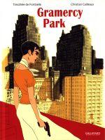 Gramercy Park, bd chez Gallimard de de Fombelle, Cailleaux