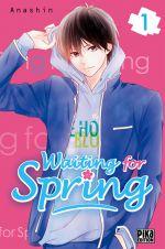 Waiting for spring T1, manga chez Pika de Anashin