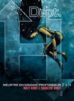 Dept H. T1 : Meurtre en grande profondeur (0), comics chez Futuropolis de Kindt, Kindt