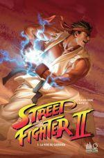 Street Fighter II T1 : Street Fighter II (0), comics chez Urban Comics de Siu-Chong, Tsang, Lee, Lee, Young, Grant, Grundetjern, Yan, Danimation