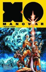 X-O Manowar T1 : De soldat à général (0), comics chez Bliss Comics de Kindt, Cafu, Braithwaite, Orzu, Giorello, Mack, Dalhouse, Rodriguez, Larosa