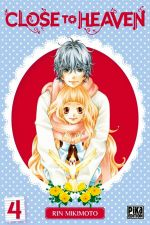 Close to heaven T4, manga chez Pika de Mikimoto