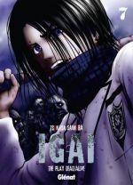 Igai - The play dead/alive T7, manga chez Glénat de Saimura