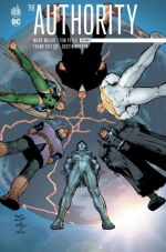 The Authority T2, comics chez Urban Comics de Millar, Peyer, Ellis, Young, Weston, Fridolfs, Adams, Erskine, Townsend, Leach, McCrea, Hitch, Friend, Martin, Nguyen, Quitely, Scott, Neary, Martin, Fouts, Hannin, Baron