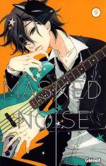 Masked noise T9, manga chez Glénat de Fukuyama