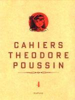 Théodore Poussin T4 : Cahiers (0), bd chez Dupuis de Le Gall