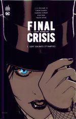 Final Crisis  T1 : Sept soldats (1re partie) (0), comics chez Urban Comics de Morrison, Williams III, Stewart, Bianchi, Irving, Sook, Stewart, Baumann, Eyring