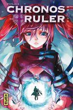 Chronos ruler T3, manga chez Kana de Ponjea