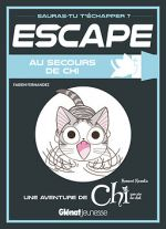 Escape - Au secours de Chi, manga chez Glénat de Fernandez, Konami