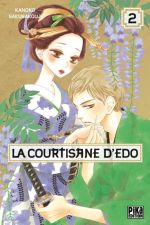 La courtisane d'Edo  T2, manga chez Pika de Sakurakouji