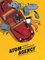 Atom agency T1 : Les bijoux de la Bégum (0), bd chez Dupuis de Yann, Schwartz
