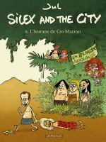 Silex and the city T8 : L'homme de cro-Macron (0), bd chez Dargaud de Jul, Larcenet
