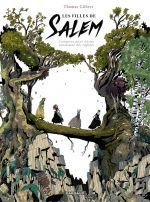 Les Filles de Salem, bd chez Dargaud de Gilbert