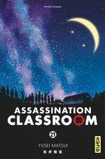 Assassination classroom T21, manga chez Kana de Yusei