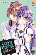 Love hotel princess T5, manga chez Pika de Toyama