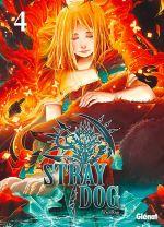 Stray dog T4, manga chez Glénat de VanRah