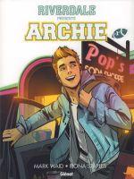 Riverdale présente... T1 : Archie (0), comics chez Glénat de Waid, Fish, Staples, Wu, Vaughn, Szymanowicz