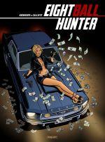 Eightball hunter, bd chez Paquet de Koeniguer, Callixte