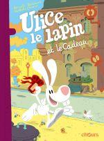Ulice le lapin T2 : et le cadeau (0), bd chez Chours de Omond, Reutimann