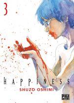 Happiness T3, manga chez Pika de Oshimi
