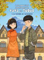 Les nouvelles aventures de Yaya et Tuduo T1 : Le fantôme et l'orphelinat (0), manga chez Les Editions Fei de Marty, Zhao