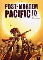 Post Mortem Pacific T1 : Epidémie (0), bd chez Soleil de Nhieu, Torta