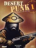 Desert Punk - L'esprit du désert T1, manga chez Glénat de Usune
