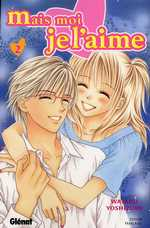 Mais moi je l'aime T2, manga chez Glénat de Yoshizumi