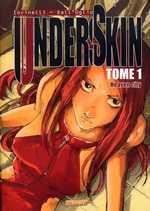Underskin T1 : Heaven city (0), manga chez Les Humanoïdes Associés de Iovinelli, Dall'oglio