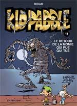Kid Paddle T11 : Le retour de la momie du pue qui tue (0), bd chez Dupuis de Midam, Angèle