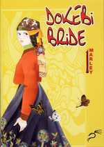 Dokebi bride T1, manga chez Kyméra de Marley