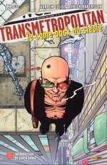 Transmetropolitan T1 : Le come-back du siècle (0), comics chez Panini Comics de Ellis, Robertson, Eyring, Ramos