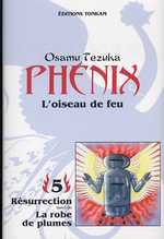 Phénix - L'oiseau de feu T5 : Résurrection & La plume de robes, manga chez Tonkam de Tezuka