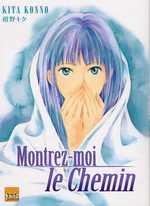 Montrez-moi le Chemin, manga chez Taïfu comics de Konno