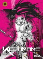 Kedamame T3, manga chez Glénat de Tamai