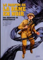 Rouletabille T2 : Le Parfum de la dame en noir (0), bd chez Soleil de Gaudin, Picaud, Odone