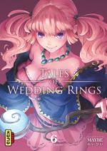 Tales of wedding rings T6, manga chez Kana de Maybe
