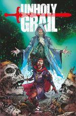Unholy Grail, comics chez Snorgleux de Bunn, Colak, Santaolalla