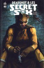 Deadshot et les Secret Six T4 : La rage de vaincre (0), comics chez Urban Comics de Giffen, Simone, Cornell, Calafiore, Clarke, Woods, Marz, Randall, Anderson, Major, Wright, Kalisz, Luvisi