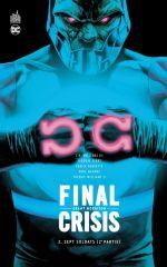 Final Crisis  T2 : Sept soldats (2e partie) (0), comics chez Urban Comics de Morrison, Sook, Mahnke, Williams III, Ferry, Irving, Dallas Patton, Williams II, Stewart, Kalisz, McCaig, Sinclair, Eyring, Jones