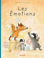 La Famille Blaireau Renard présente... T1 : Les émotions (0), bd chez Dargaud de Luciani, Tharlet