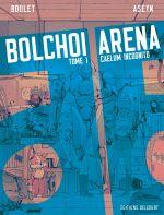 Bolchoi arena T1 : Caelum incognito (0), bd chez Delcourt de Boulet, Aseyn