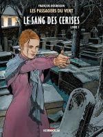 Les passagers du vent T8 : Le sang des cerises - Rue de l'abreuvoir (0), bd chez Delcourt de Bourgeon